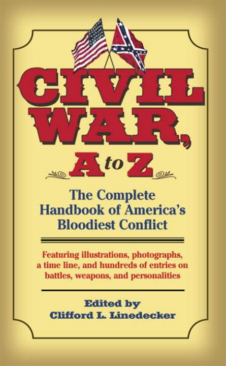 Civil War, A to Z By: