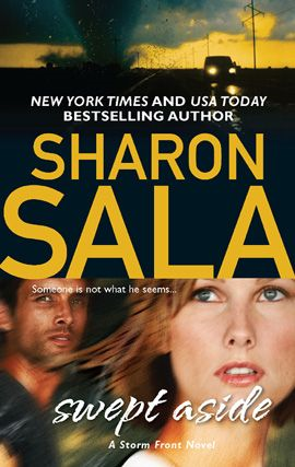 Swept Aside By: Sharon Sala