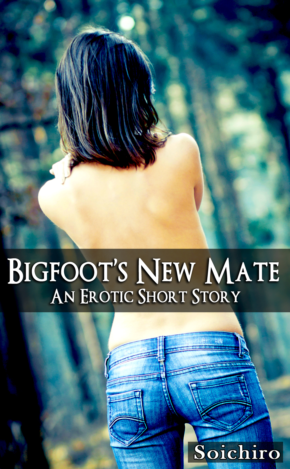 Bigfoot's New Mate - Sasquatch Erotica