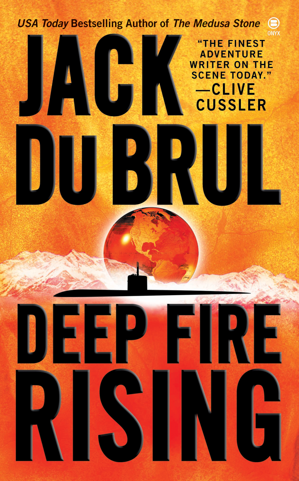 Deep Fire Rising By: Jack Du Brul