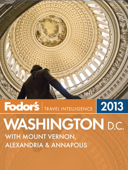 Fodor's Washington, D.C. 2013 By: Fodor's