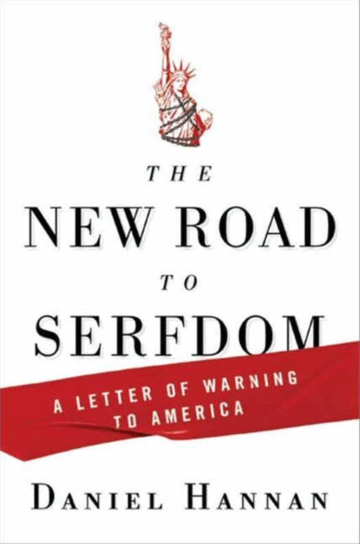 The New Road to Serfdom By: Daniel Hannan