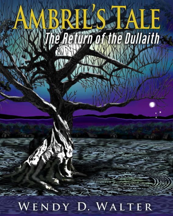 Ambril's Tale, The Return of the Dullaith