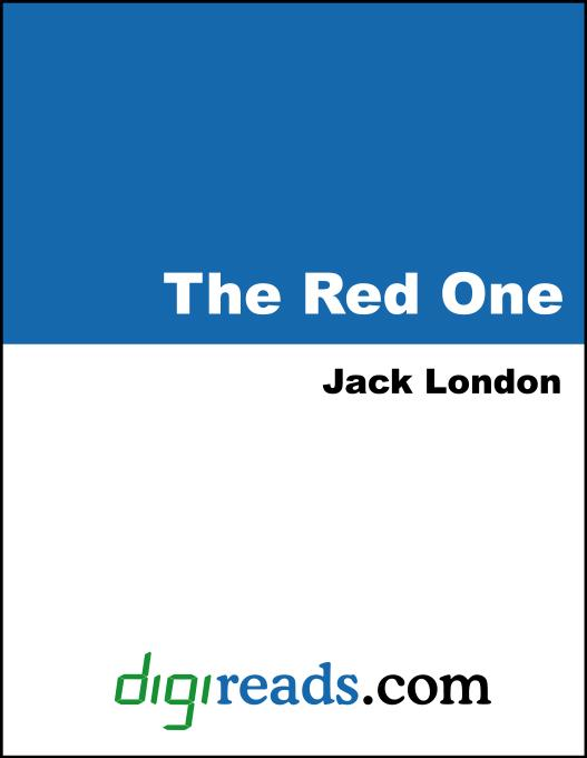 Jack London - The Red One and Other Stories