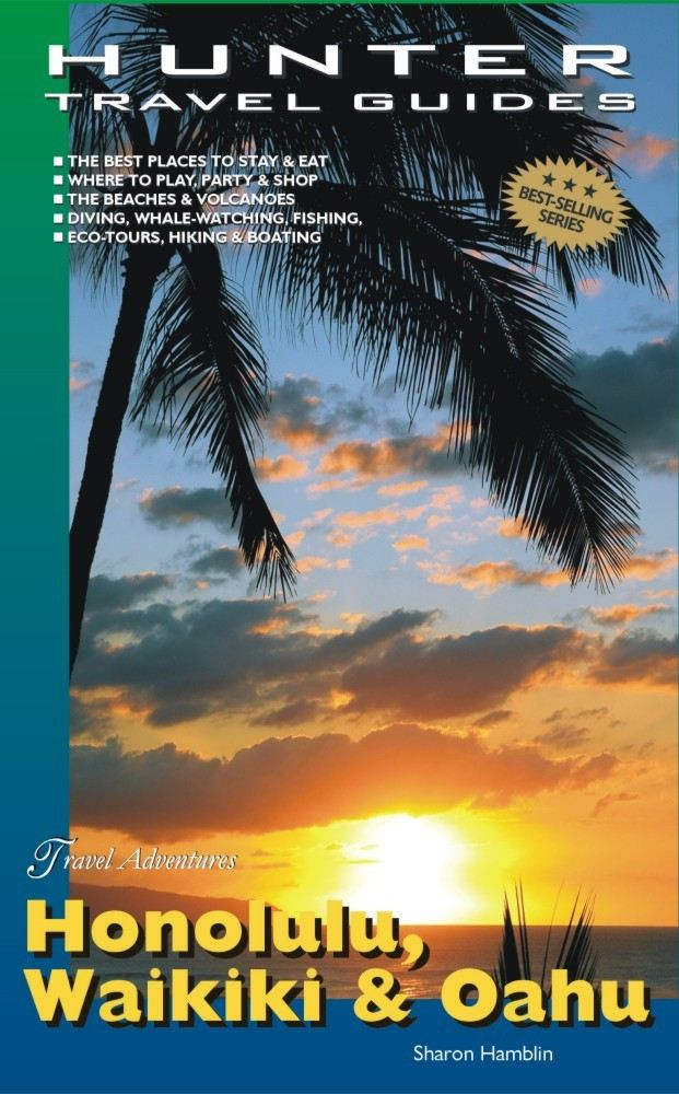 Honolulu, Waikiki & Oahu Adventure Guide By: Hamblin, Sharon