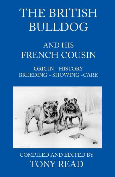 The British Bulldog And His French Cousin By: Tony Read