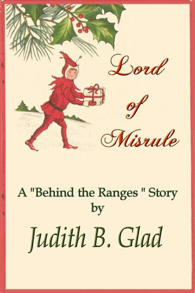 Lord of Misrule By: Judith B. Glad