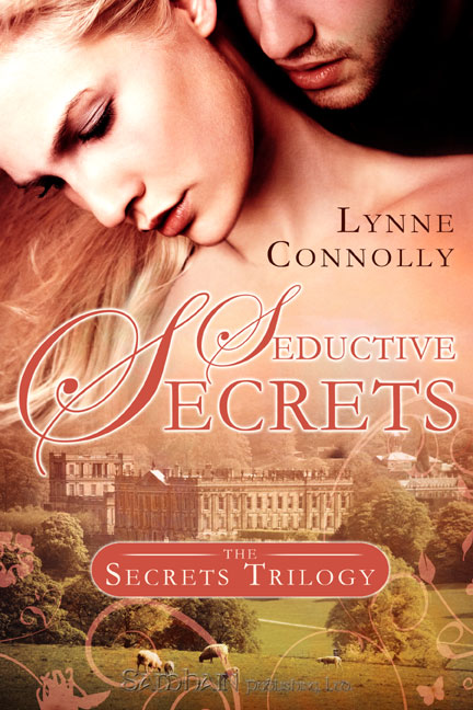 Seductive Secrets By: Lynne Connolly