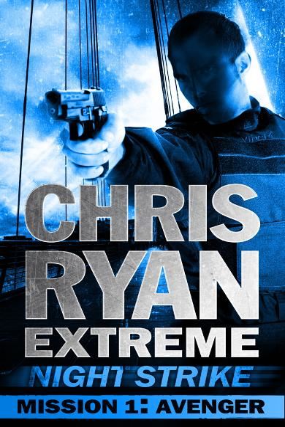 Mission One: Avenger Chris Ryan Extreme: Series 2