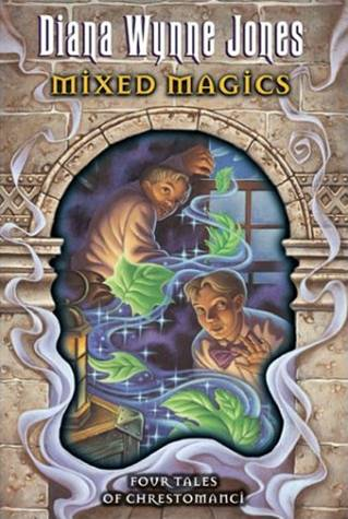 Mixed Magics By: Diana Wynne Jones