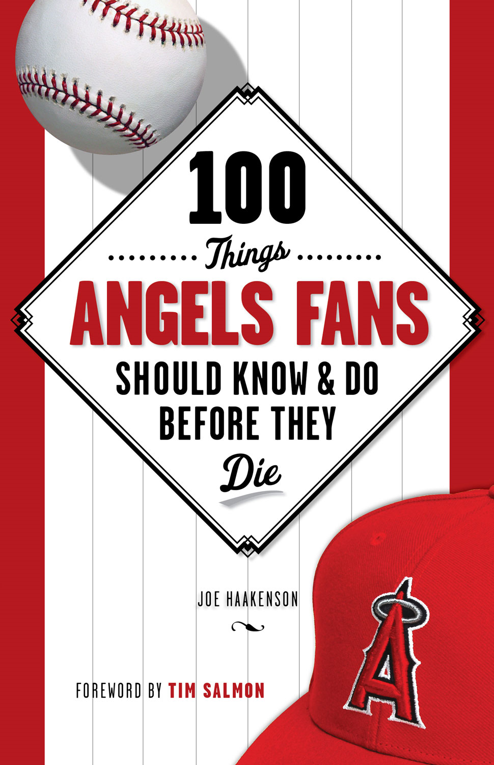 100 Things Angels Fans Should Know & Do Before They Die