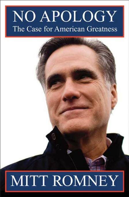 No Apology By: Mitt Romney
