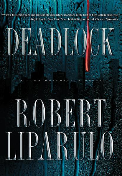 Deadlock By: Robert Liparulo