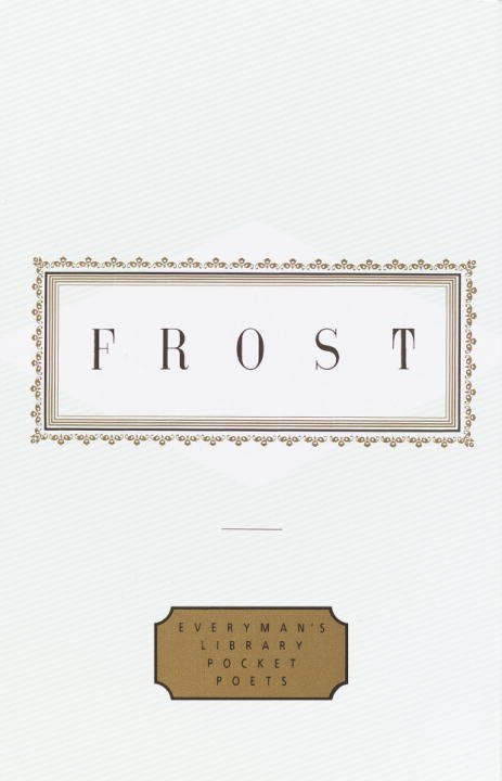 Frost: Poems By: Robert Frost