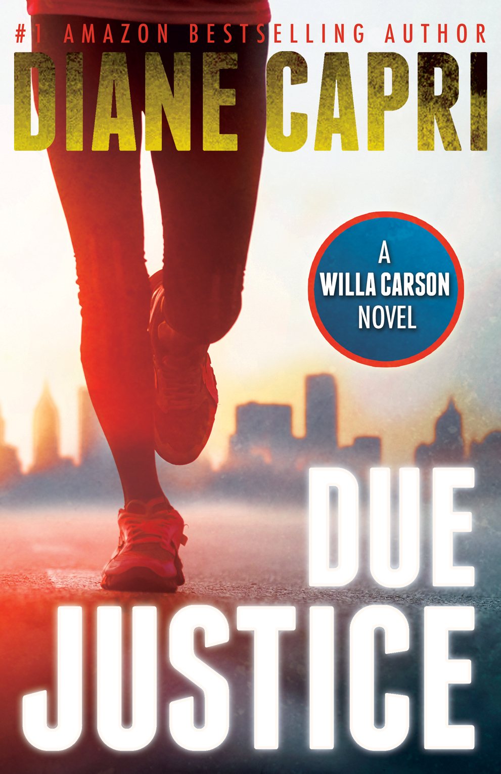 Due Justice By: Diane Capri
