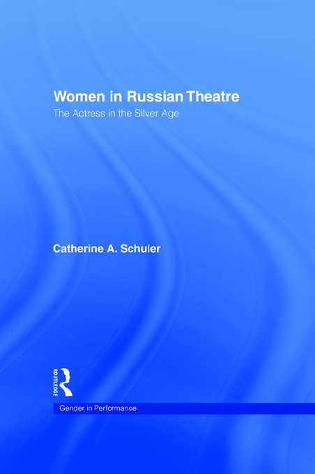 Women In Russian Theatre The Actress in the Silver Age