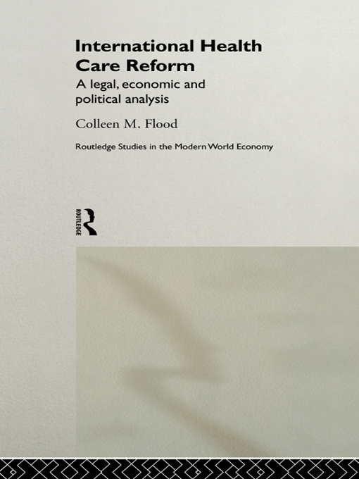 International Health Care Reform A Legal,  Economic and Political Analysis