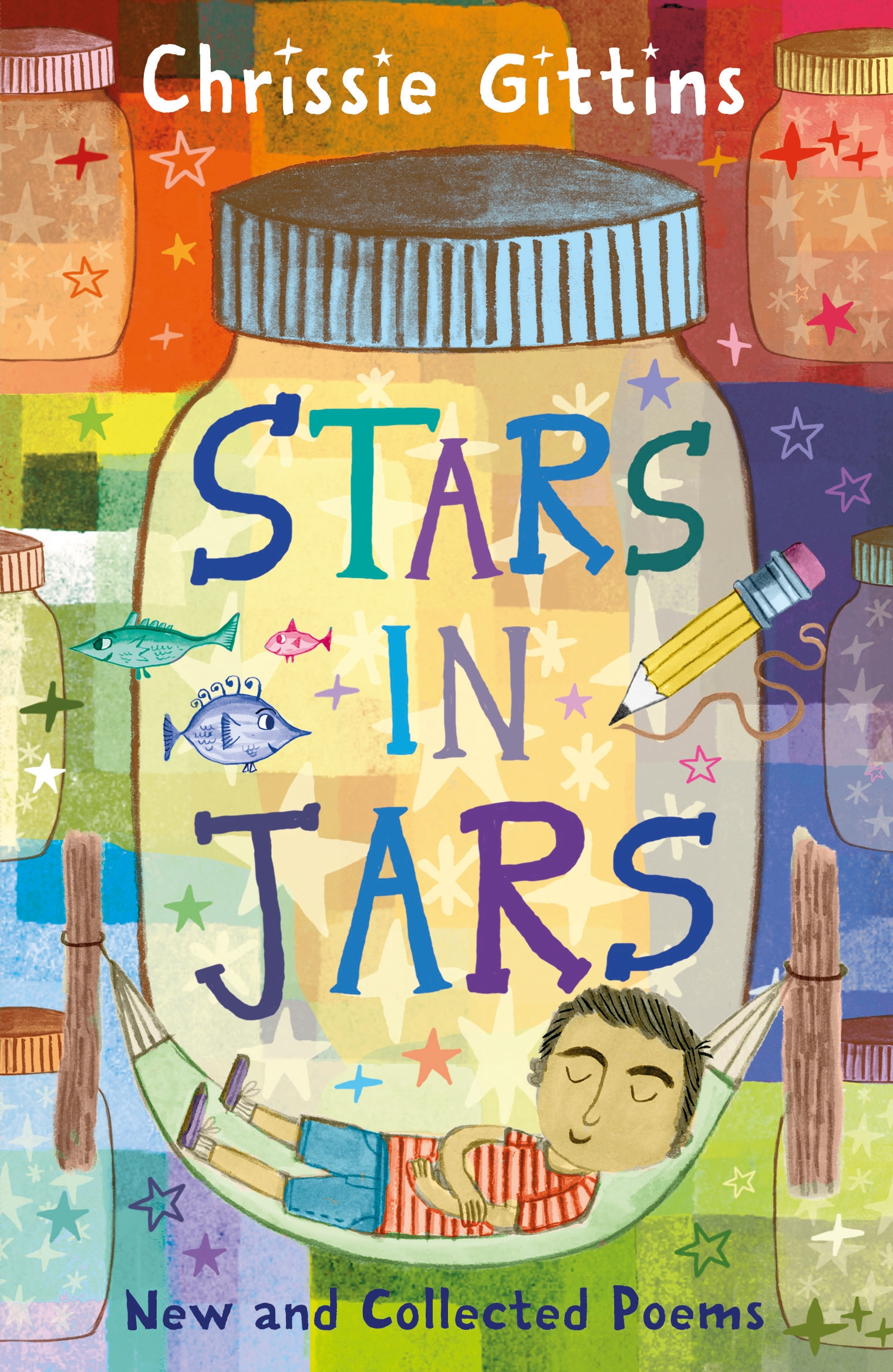 Stars in Jars New and Collected Poems by Chrissie Gittins
