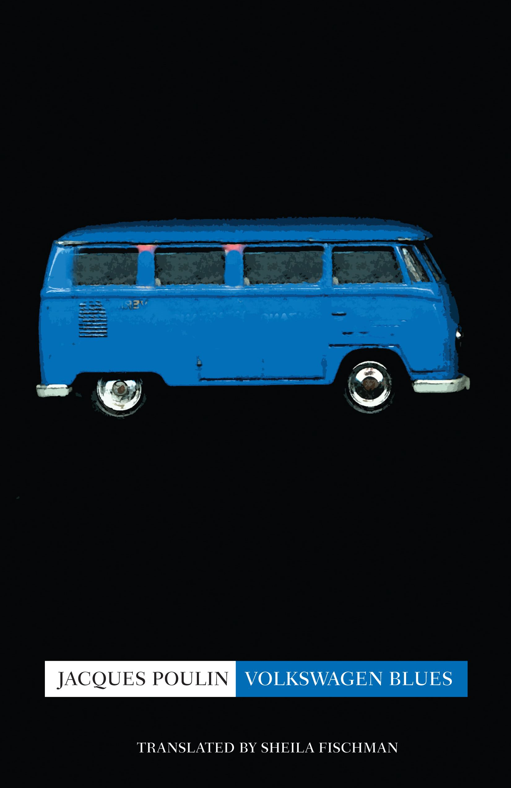 Volkswagen Blues By: Jacques Poulin