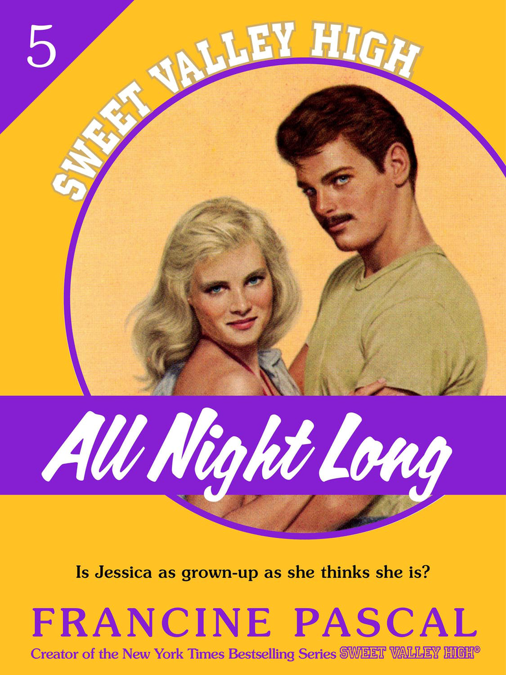 All Night Long (Sweet Valley High #5) By: Francine Pascal