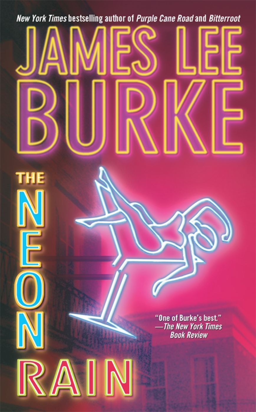 The Neon Rain By: James Lee Burke