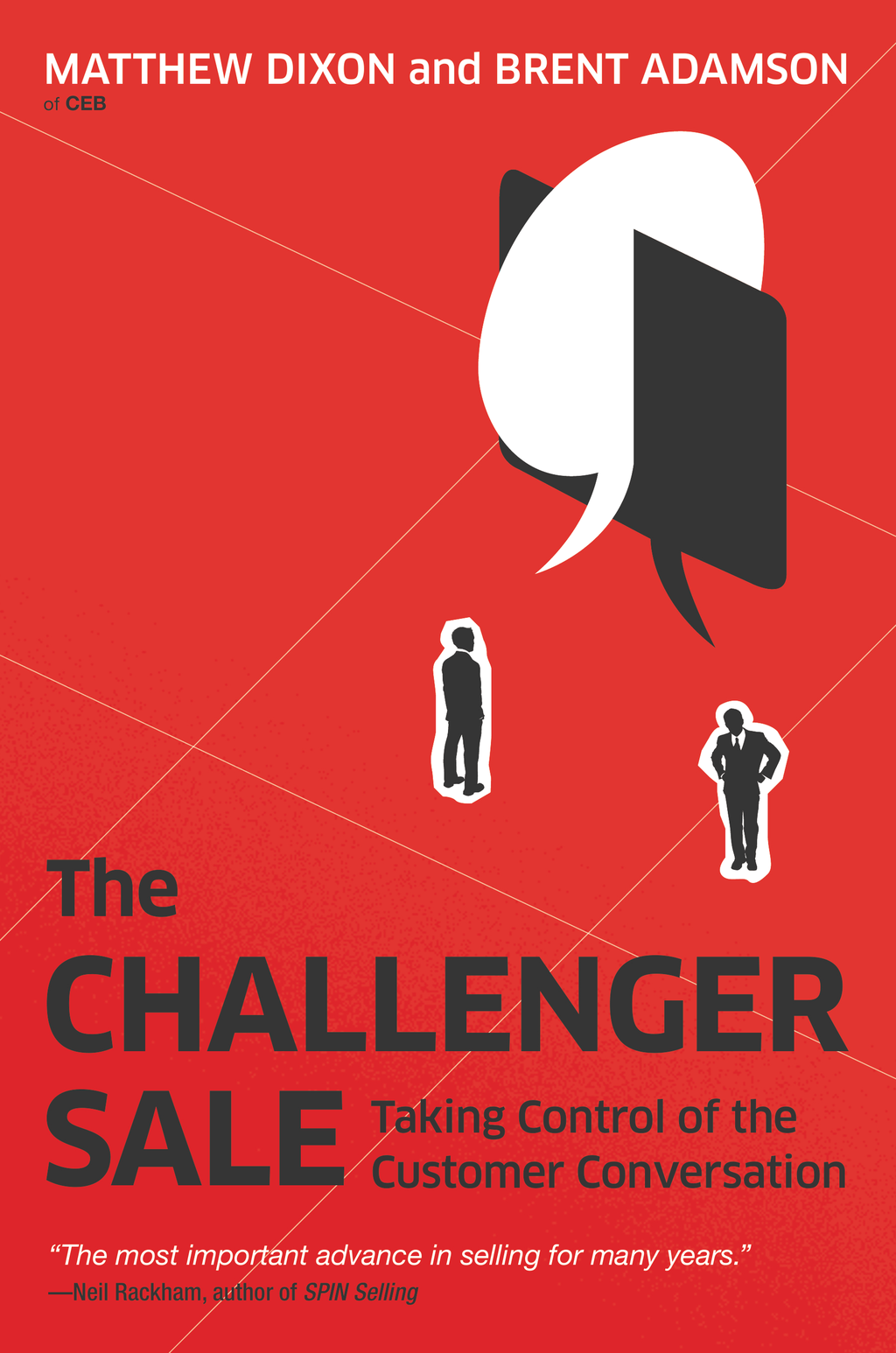 The Challenger Sale By: Brent Adamson,Matthew Dixon