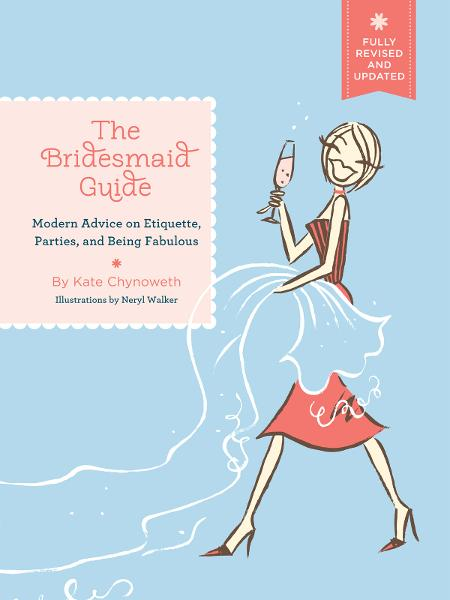 The Bridesmaid Guide, Revised Edition