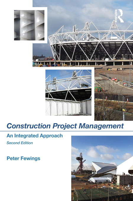 Construction Project Management An Integrated Approach