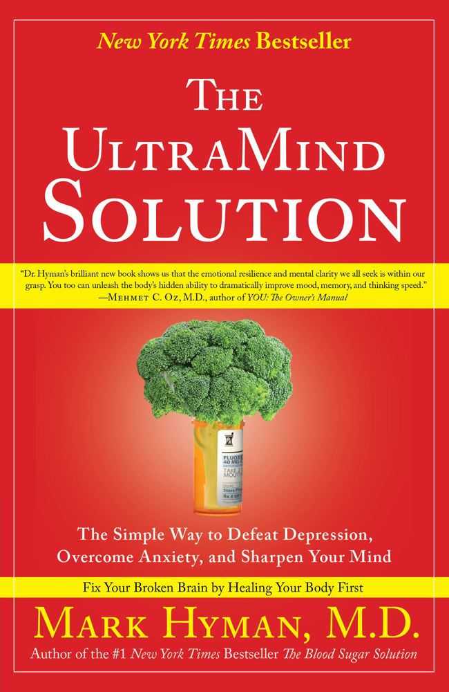 The UltraMind Solution By: MD Mark Hyman