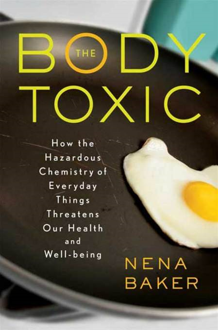 The Body Toxic By: Nena Baker