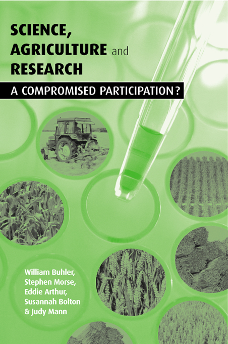 Science Agriculture and Research A Compromised Participation