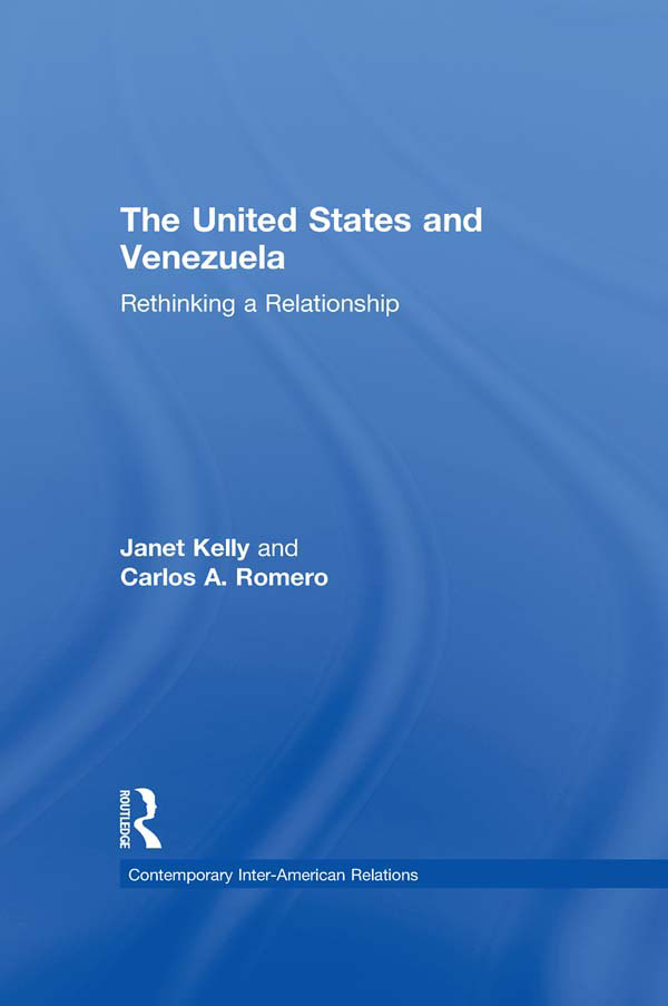 United States and Venezuela Rethinking a Relationship