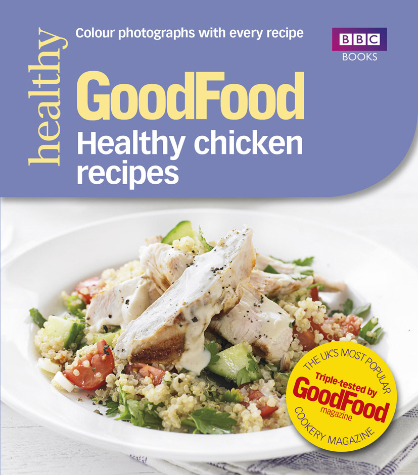 Good Food: Healthy chicken recipes
