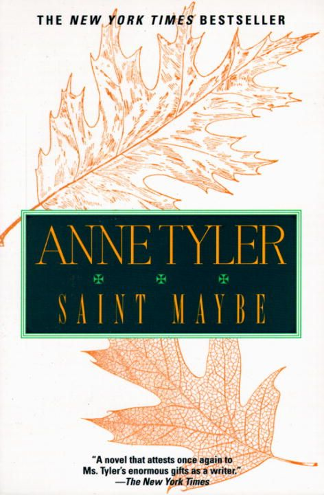 Saint Maybe By: Anne Tyler