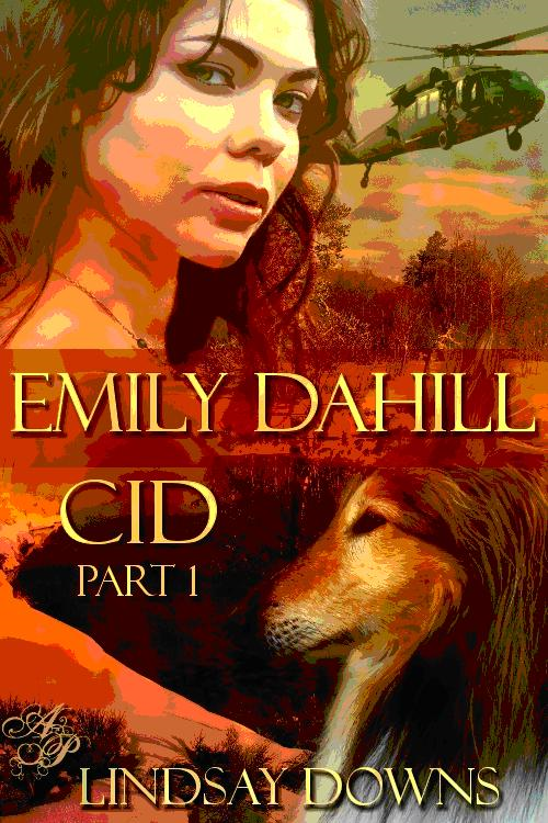 Emily Dahill, CID By: Lindsay Downs