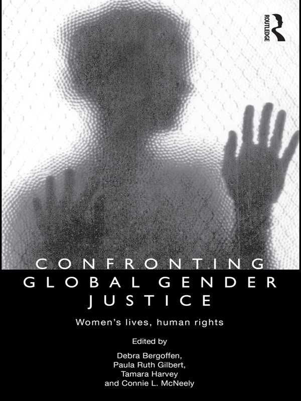 Confronting Global Gender Justice Women?s Lives,  Human Rights