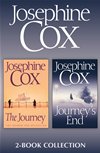 The Journey, Journeys End: Josephine Cox 2-Book Collection