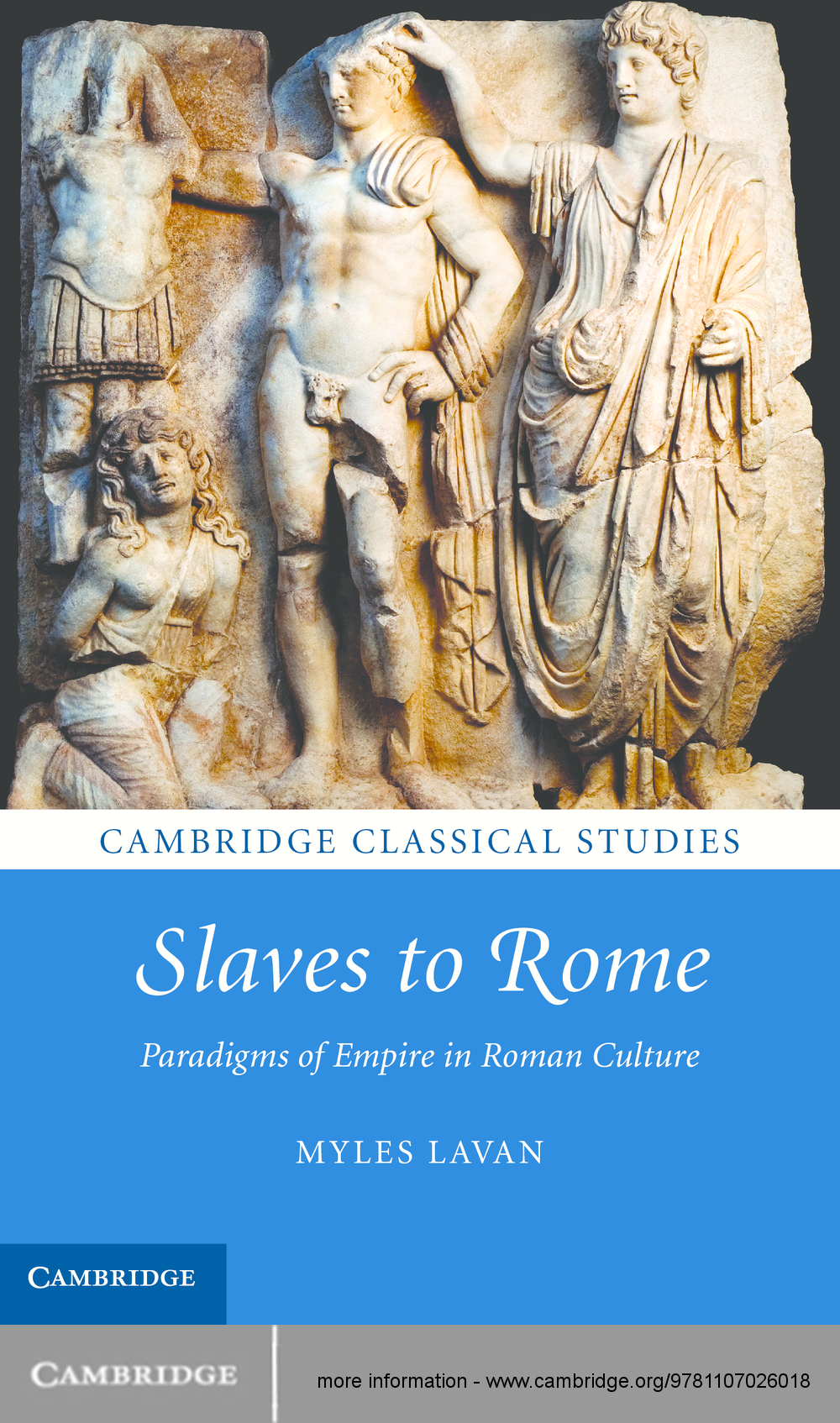 Slaves to Rome Paradigms of Empire in Roman Culture