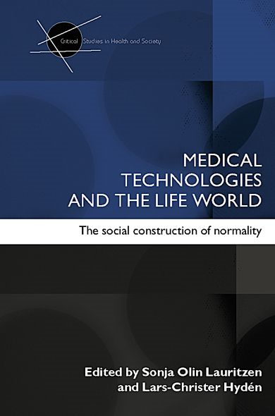 Medical Technologies and the Life World