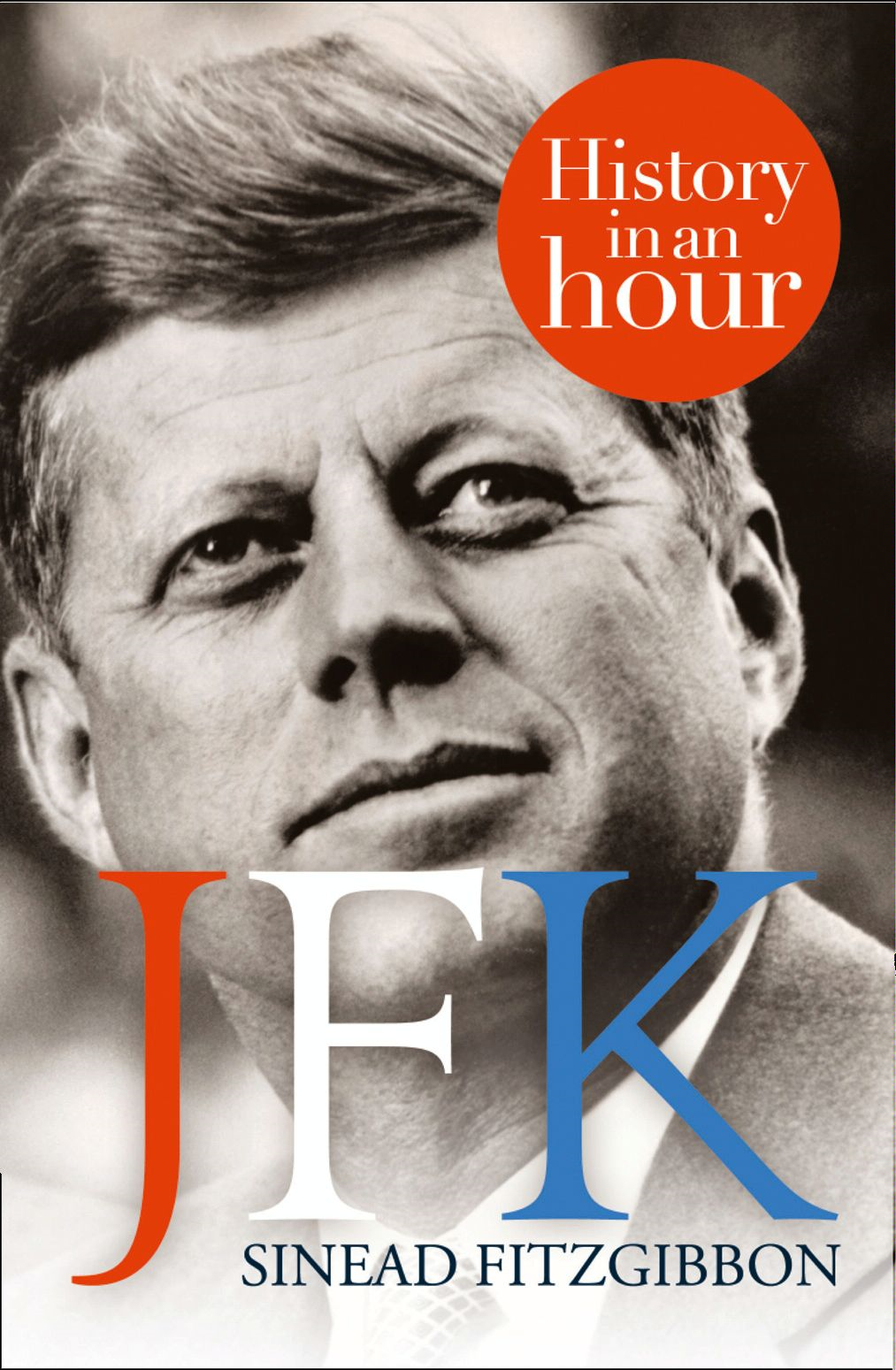 JFK: History in an Hour