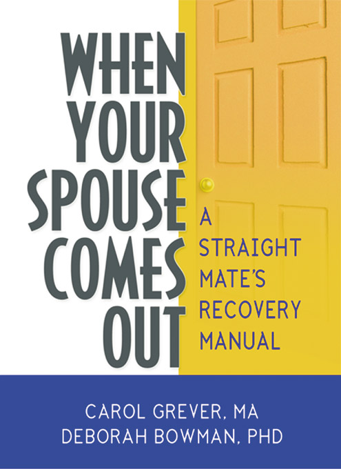 When Your Spouse Comes Out A Straight Mate's Recovery Manual