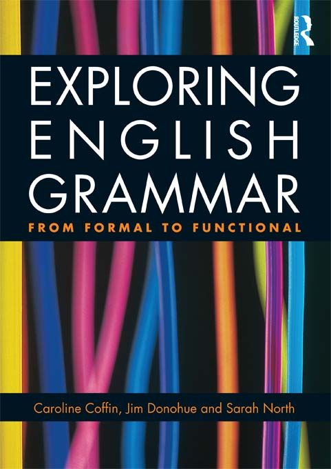 Exploring English Grammar From formal to functional