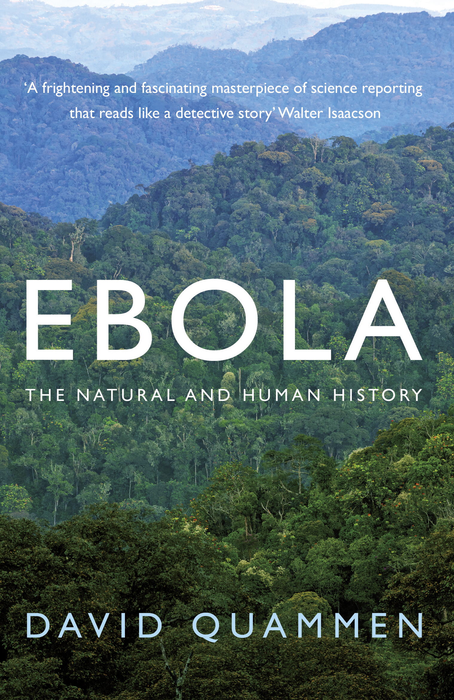 Ebola The Natural and Human History