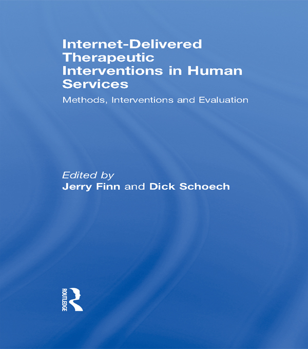 Internet-Delivered Therapeutic Interventions in Human Services Methods,  Interventions and Evaluation