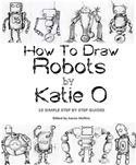 online magazine -  How to Draw Robots by Katie O