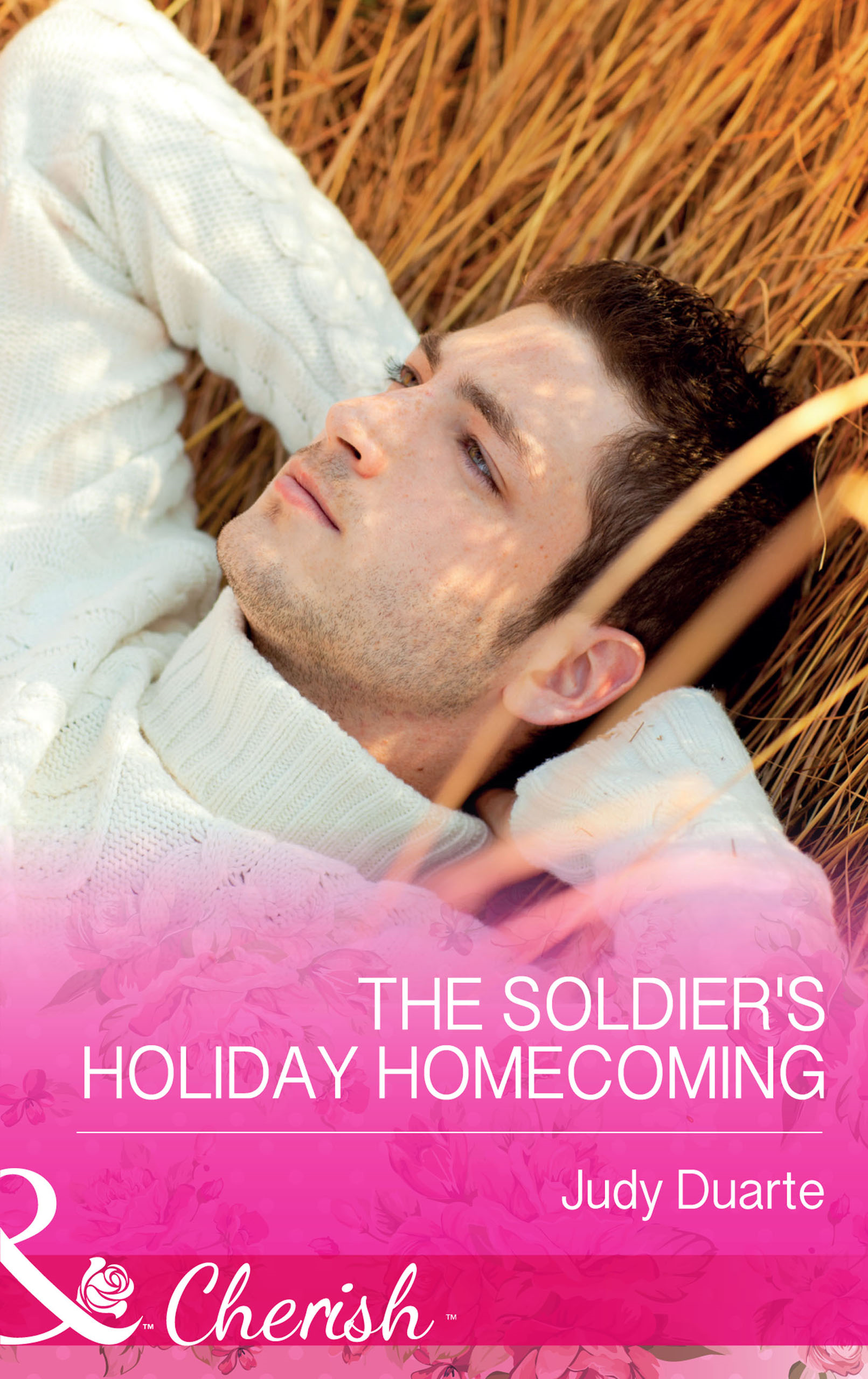 The Soldier's Holiday Homecoming (Mills & Boon Cherish) (Return to Brighton Valley - Book 3)