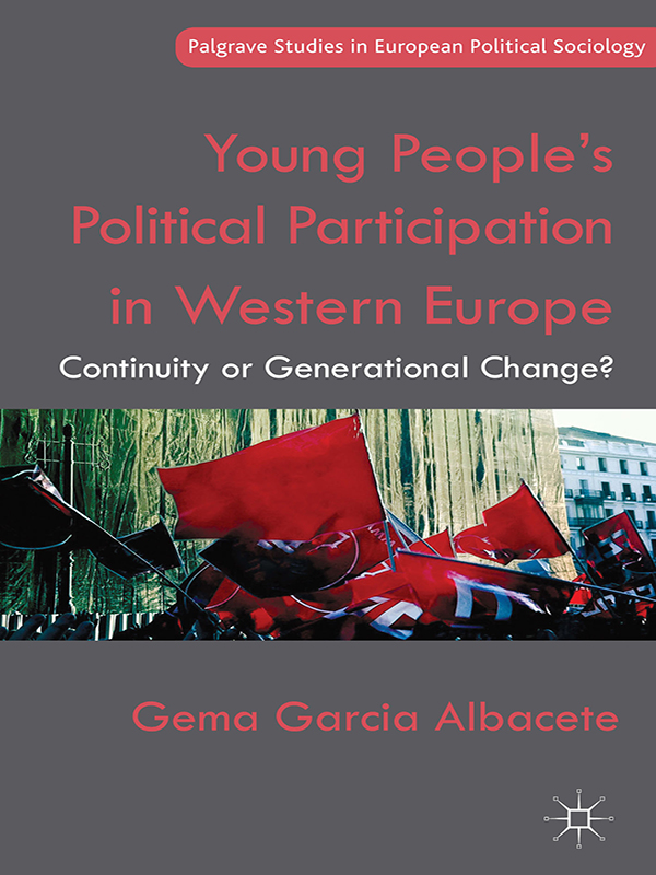 Young People's Political Participation in Western Europe Continuity or Generational Change?