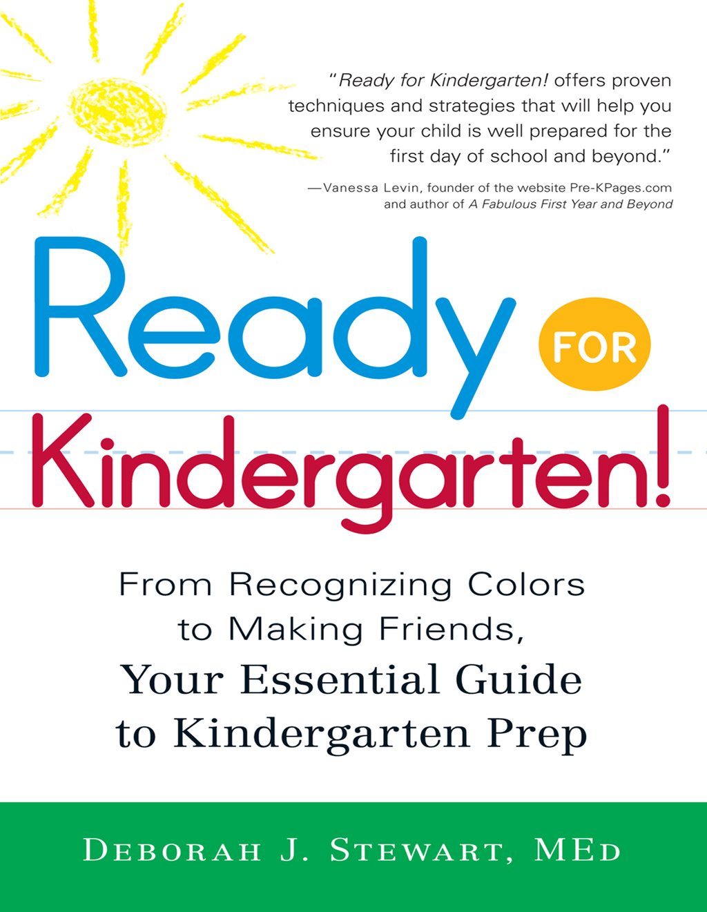 Ready for Kindergarten! From Recognizing Colors to Making Friends, Your Essential Guide to Kindergarten Prep