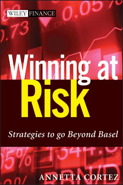 Winning at Risk By: Annetta Cortez