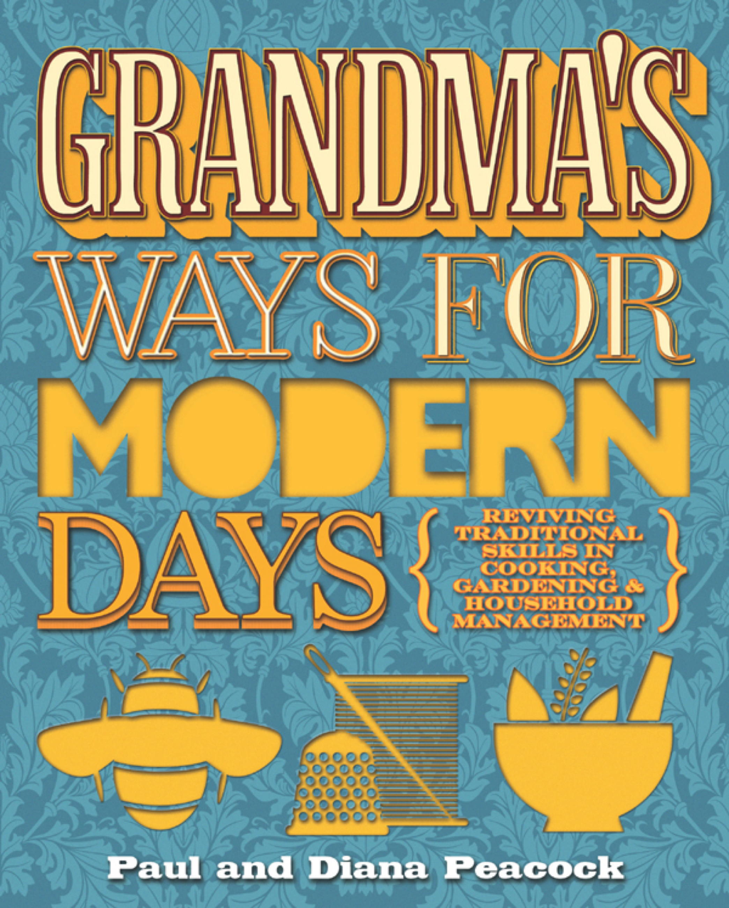 Grandma's Ways For Modern Days